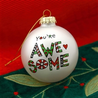 'You're Awesome' Christmas Ball Ornament, 4028066
